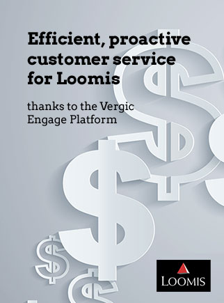 Efficient, proactive customer service for Loomis