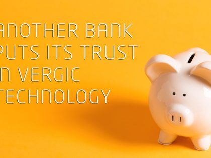 Vergic strengthens it's position within the banking segment